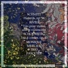 Schmitt Hasards Pasquier Trio Forgotten Records