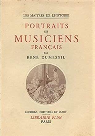 Rene Dumesnil Portraits de musiciens francais
