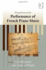 Perspectives on the Performance of French Piano Music Wright McCarrey 2014