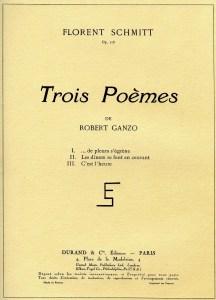 Florent Schmitt Trois poemes de Robert Ganzo score cover