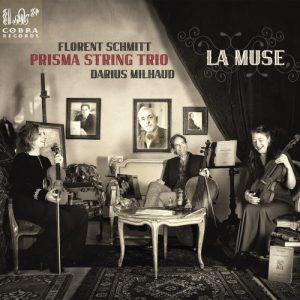 Florent Schmitt Darius Milhaud Prisma String Trio Cobra