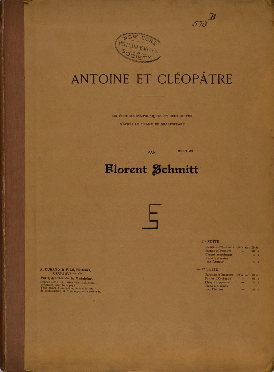 Florent Schmitt Antoine et Cleopatre Suite 2 NYPO