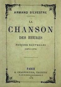 Paul-Armand Sylvestre Chanson des heures