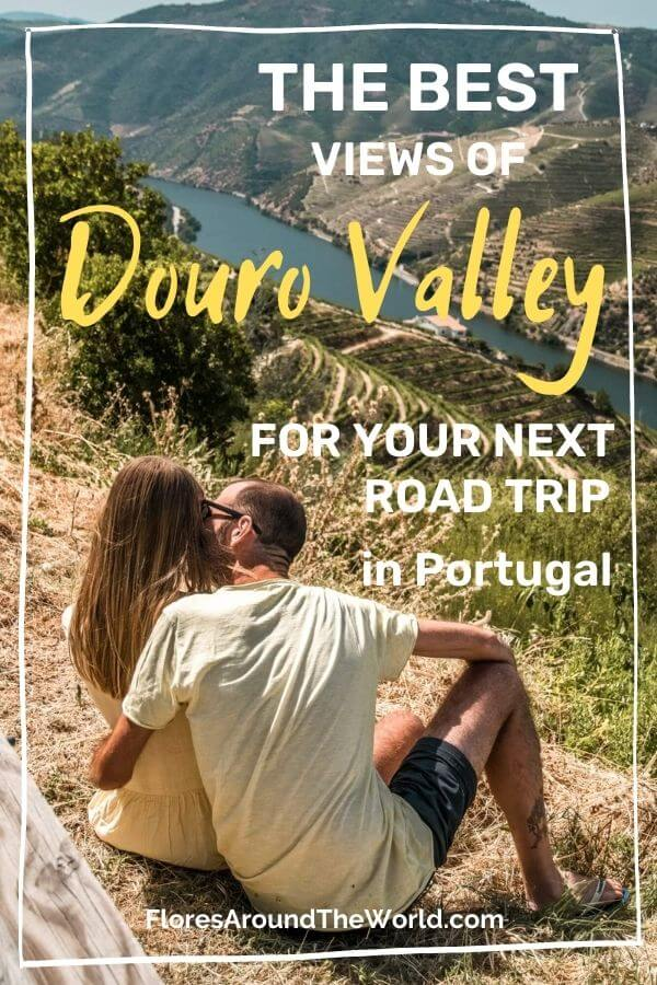 The Best Views of Douro Valley Portugal