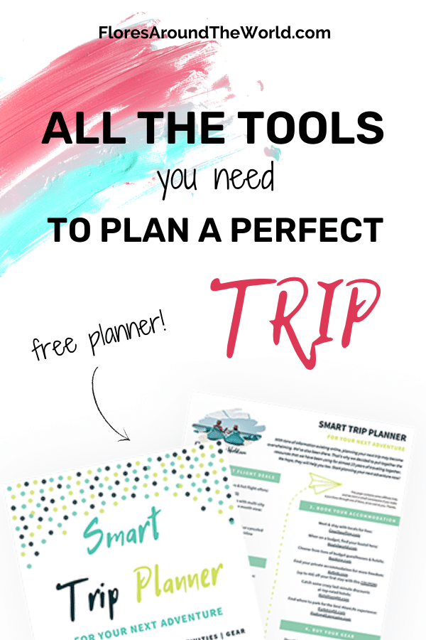 All the tools you need to plan a perfect trip