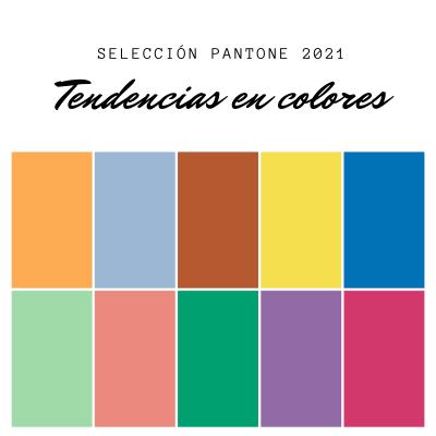 selección pantone 2021 tendencias en colores