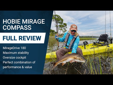 Hobie Mirage Compass Kayak with MirageDrive 180 Review: All-Around Performer