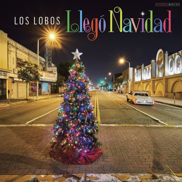 New Music to Get in the Holiday Mood Llego Navidad by Los Lobos