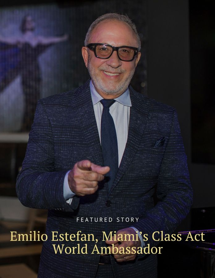 Emilio Estefan, Miami's Class Act World Ambassador