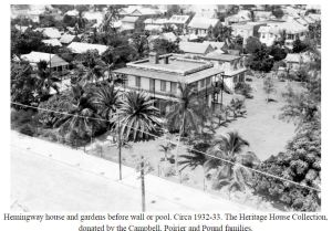 Hemingway House 1932Click on Pic for a larger view.