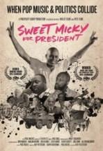 """""""Sweet Micky for President"""" documentary poster - 2015 Miami International Film Festival"""