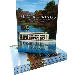 Silver Springs: The Liquid Heart of Florida – paperback