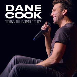 Dane Cook : Tell It Like It Is Tour