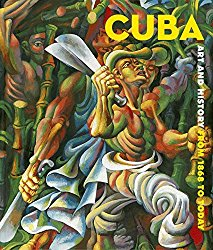 Nathalie Blondil, Cuba ; art and History from 1868 to today, Bargain Price, 2009