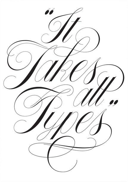 It takes... - lucrarea caligrafului Keith Morris.
