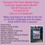 January is Florissant Old Town Market Place Customer Appreciation Month