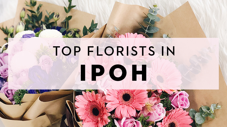 Blooming Ipoh The Best Florist To Rely On When Sending