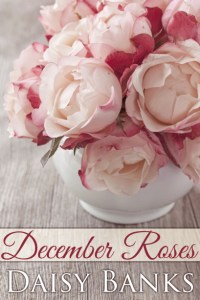 4daisybanksdecemberroses-cover3