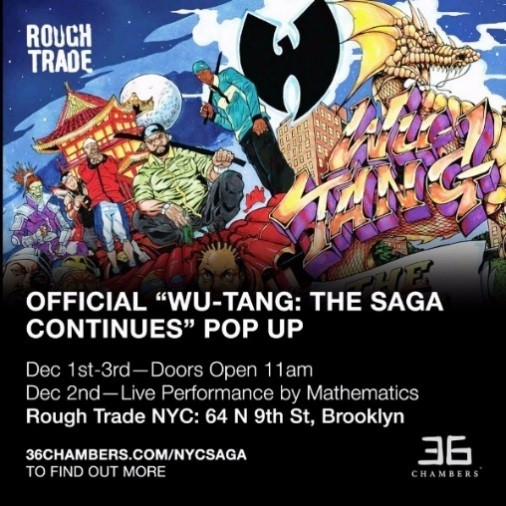 """36 Chambers Presents """"Wu-Tang: The Saga Continues"""" Pop Up Shop/ Live Performance"""