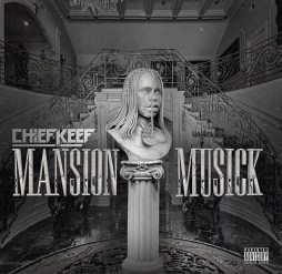 "Chief Keef Drops New Album ""Mansion Musick"" – Stream Here!"