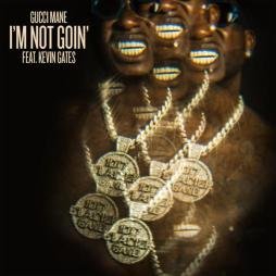 "Gucci Mane Drops Video for New Song ""I'm Not Goin'"" ft. Kevin Gates – Listen Here!"