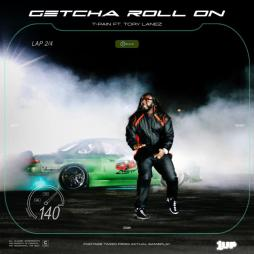"T-Pain Shares New Single/Video ""Getcha Roll On"" feat. Tory Lane"