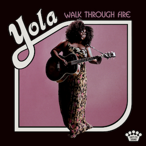 "British Country-Soul Queen Yola Drops New Album ""Walk Through Fire"" Produced by Dan Auerbach"