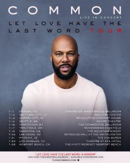 "Common reveals dates for the first leg of his ""Let Love Have The Last Word Tour"""