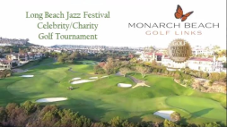 The 2nd Annual Long Beach Jazz Festival Celebrity/Charity Golf Tournament