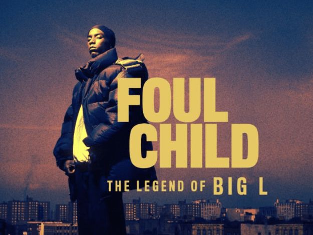 Foul Child: The Legend of Big L