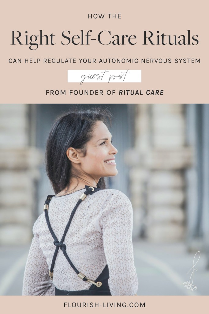 How_The_Right_Self_Care_Rituals_Can_Help_Regulate_Your_Autonomic_Nervous_System_Ritual_Care