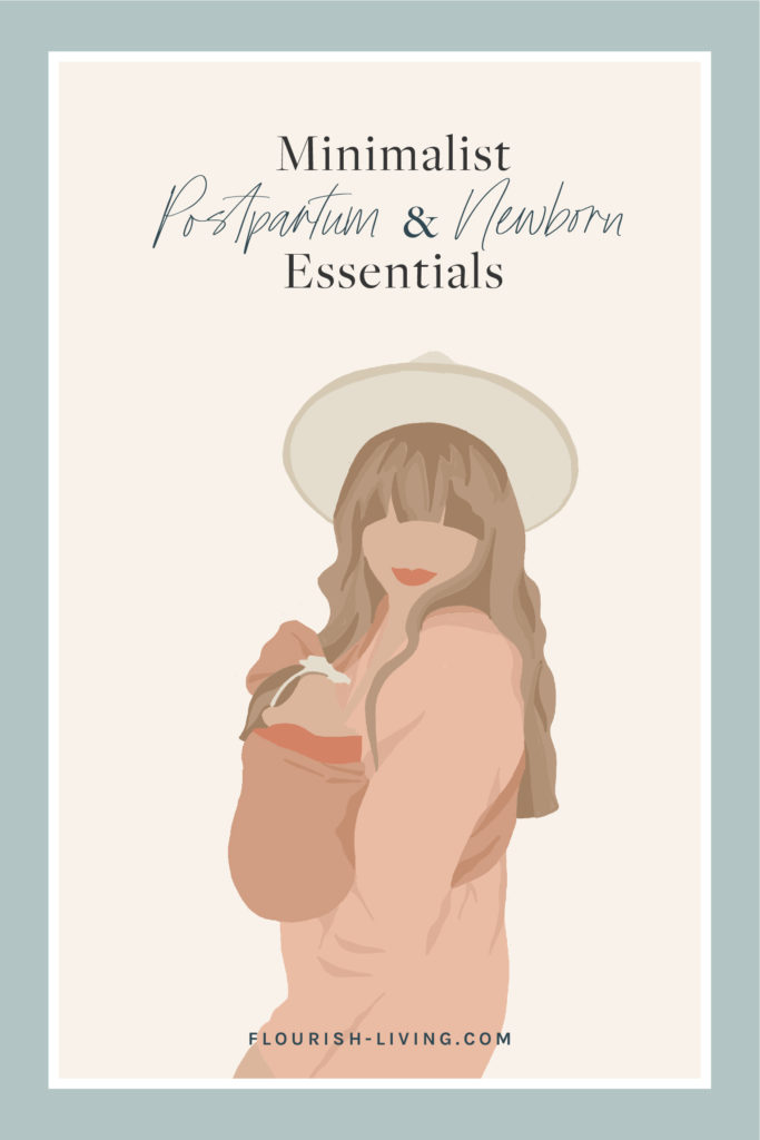 Minimalist_Postpartum_Newborn_Essentials_Flourish_Caroline_Potter_NTP