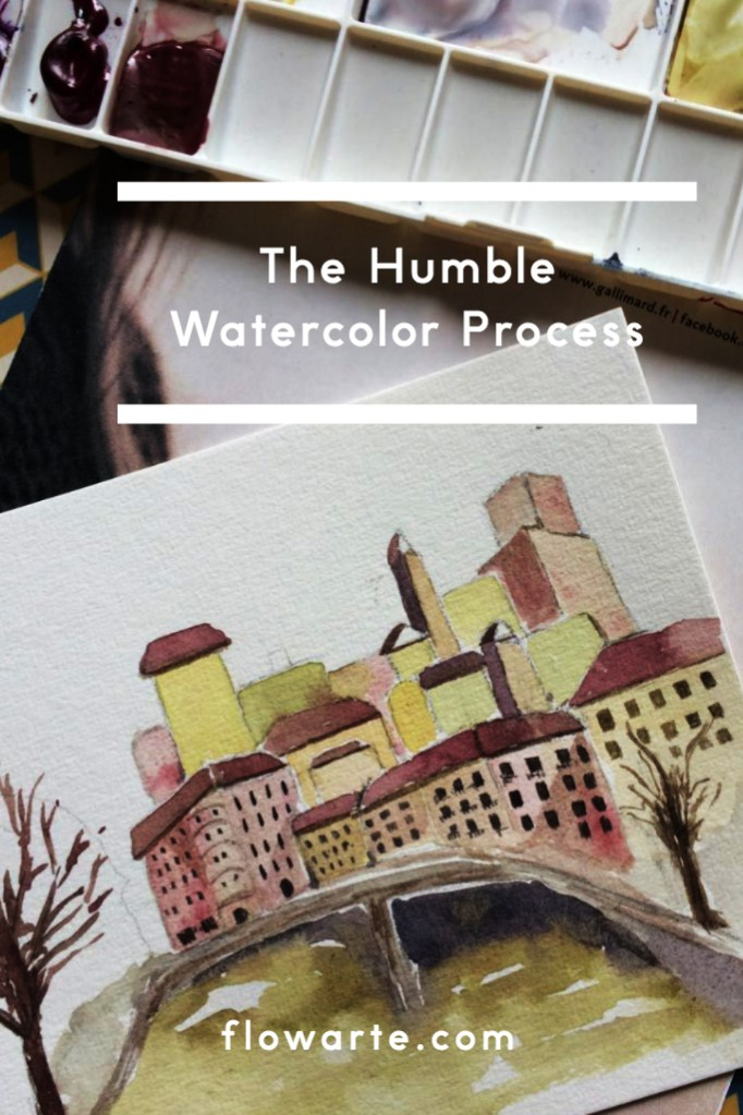 The Humble Watercolor Process Pin for Later