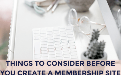 Things to Consider Before You Create a Membership Site