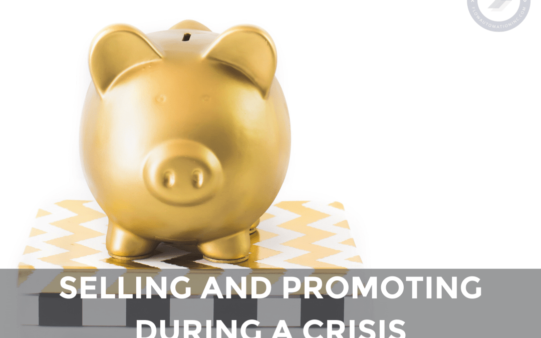 Selling and Promoting During a Crisis