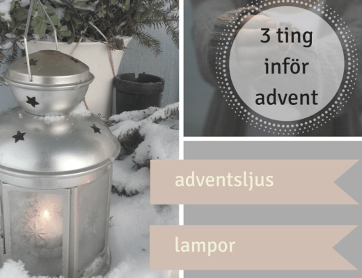 tre ting för advent