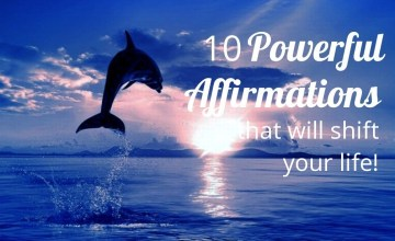 10 Powerful Affirmations
