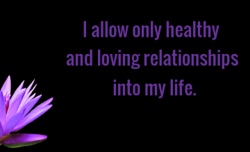 Healthy and Loving Relationships