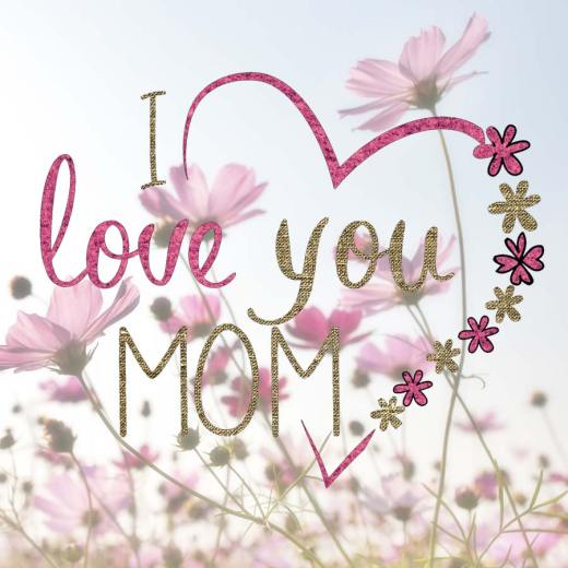 Muttertag - I love you mom
