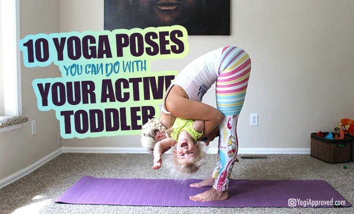 do-yoga-with-your-toddler-here-are-10-yoga-exercises-you-can-practice-together