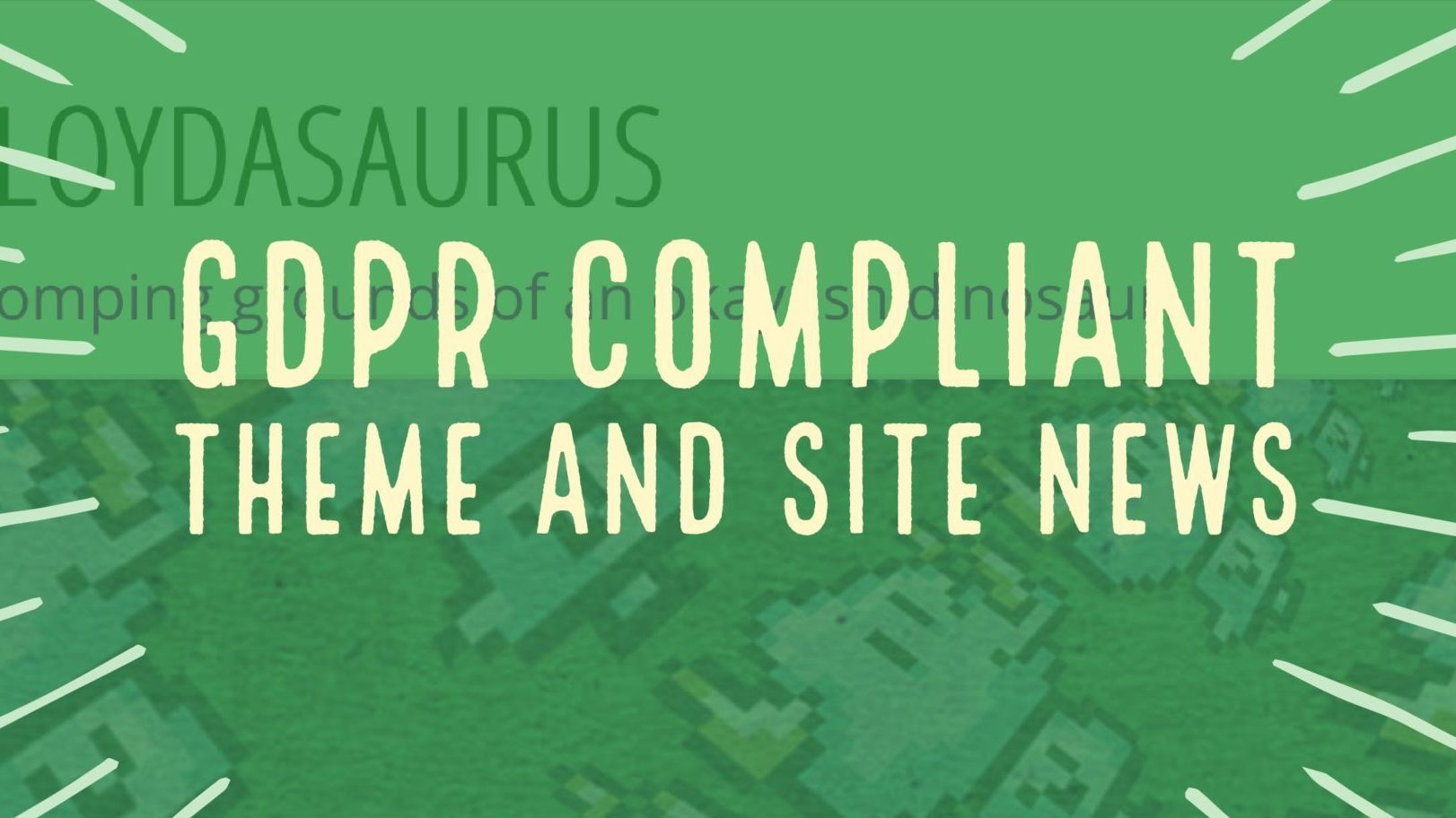 GDPR Compliant Site Theme and Site News