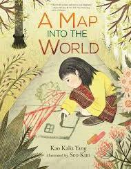 A Map into the World - Kao Kalia Yang