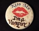 "Pin, ""Kiss Me, I'm a vampire"""