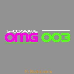 Shockwave - Shockwave OMG 003 для FL Studio