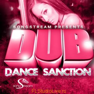 Скачать сэмплы Song Stream Dub Dance Sanction WAV MIDI для FL studio