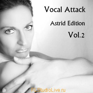 Сэмплы для FL StudioWide Range Electric Vocal Attack Astrid Edition Vol 2