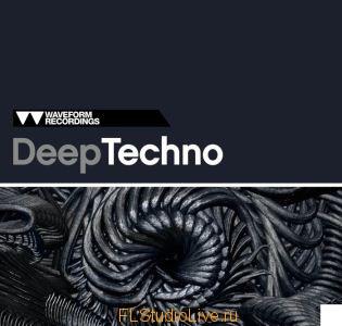 Сэмплы для FL Studio Waveform Recordings Deep Techno