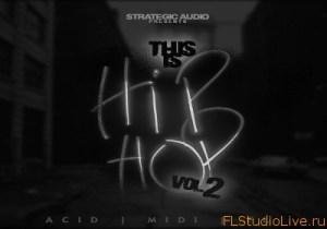 Скачать сэмплы для FL Studio Strategic Audio This Is Hip Hop Vol.2