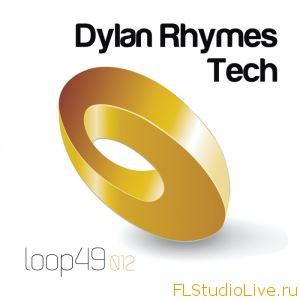 Сэмплы для FL Studio Loop 49 Dylan Rhymes Tech