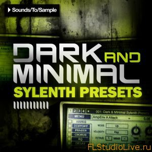 Скачать пресеты для Sylenth Sounds To Sample Dark and Minimal